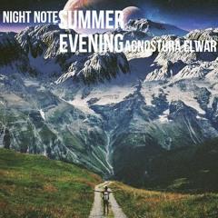 Summer evening [Night Note/Agnostura Elwar]