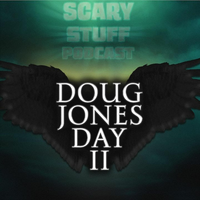 BONUS: Doug Jones Day II (Legion)
