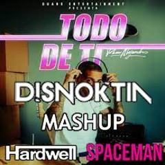 Rauw Alejandro vs Hardwell - Todo De Ti Spaceman (Disnoktia Mashup) [FULL FREE DL] **COPYRIGHT