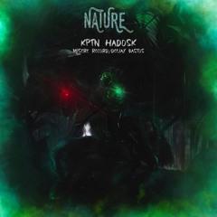 « Nature », Prod : Mizr & KPTN. Scratch : Deejay Bastos