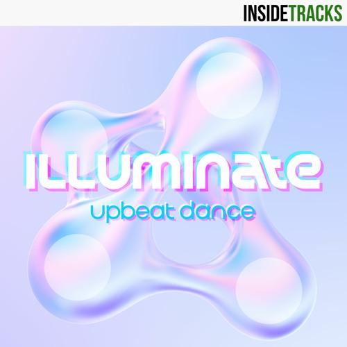 ILLUMINATE: Upbeat Dance
