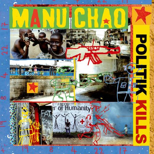 Manu Chao - Politik Kills (feat. LKJ) [Dennis Bovell Remix]