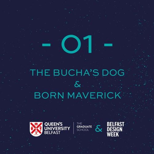 GREAT CREATORS - 01 - The Bucha's Dog & Born Maverick