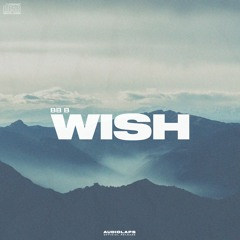 bb b - Wish (No Copyright Music) [Audiolaps Pro Release]