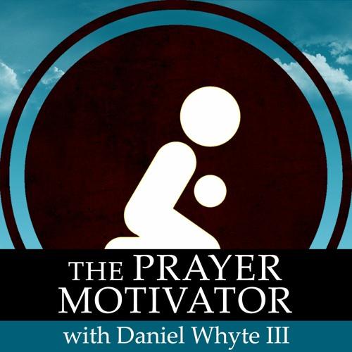 Modern Examples of Prayer, Part 14 (The Prayer Motivator Devotional Broadcast #823)