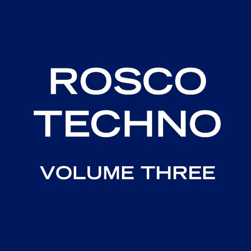 Rosco Techno Volume #3