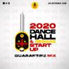 2020 DANCEHALL AND REGGAE START UP (RAW)   Mixed By DJ JEL
