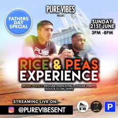 Pure Vibes Ent - Live ON IG - Rice & Peas Experience - Fathers Day 21.06.2020