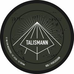 TALISMANN - LOADYNG PHASE