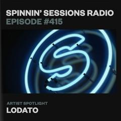 Spinnin' Sessions 415 - Artist Spotlight: LODATO