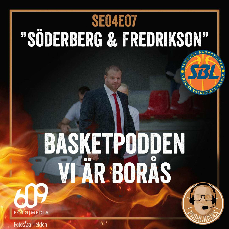 """S04E07 - """"Söderberg & Fredrikson"""""""