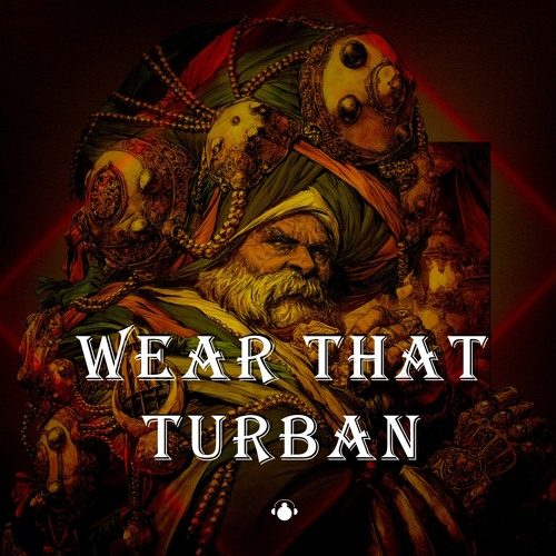 Wear That Turban (Gursharan Bindrakhiya, Kanye West)