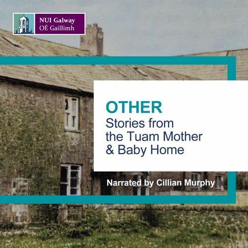 Other: Stories from the Tuam Mother and Baby Home