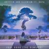 Feel Good (Crankdat Remix) [feat. Daya]