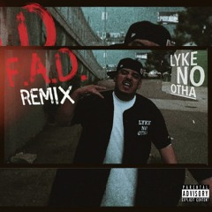 F.A.D. Remix