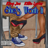 She's Worth It