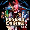 Yak Pai Ball Lok (Bunthug Concert Pongsit Kampee Live by Request @ Saxophone)