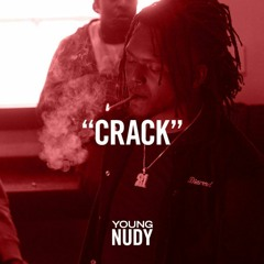 """Young Nudy-""""CRACK"""" [Prod.Threat]"""