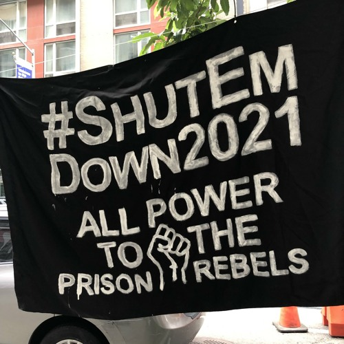 """""""Building Infrastructure: Identifying Tactics for Sustainable Formations"""": A Panel Discussion Supporting Jailhouse Lawyers Speak's #SHUTEMDOWN2021 Demos"""