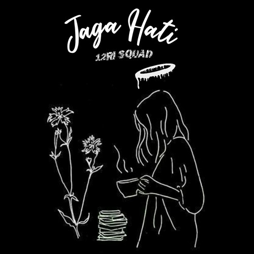 12RI Squad - Jaga Hati