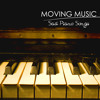 Moving Music (Piano Songs for Crying)