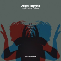 Above & Beyond and Justine Suissa - Almost Home