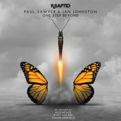 PREMIERE: Paul Sawyer & Jan Johnston - One Step Beyond (Aves Volare Remix) [Krafted]