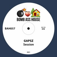 💣🍑🏠 OFFICIAL: Gapsz - Session [BAH057]