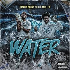 Water (Feat. KuttEm Reese)