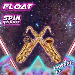 Float (Ft. Sam Klassik)