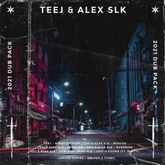 TEEJ & ALEX SLK - 2021 DUBPACK (LIMITED RE-RELEASE)