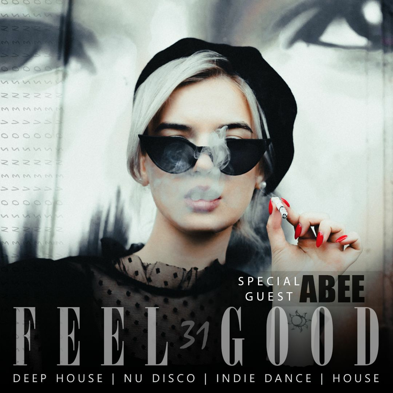 Feel Good - 031 2 Hour Deep House Set Guest Abee 2020 #VFG31