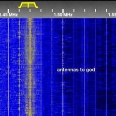 antennas to god