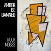 Download Amber Be Damned Mp3