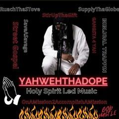YahwehThaDope Trials & Pain