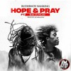 Hope N Pray RUDEBWOY RANKING FT RAS_TUNCHI_DIANCIENT
