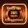 HouseMix 2021 Vol01
