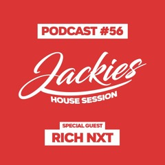 """Jackies Music House Session #56 - """"Rich NxT"""""""