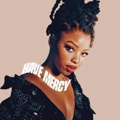 Chlöe - Have Mercy (November Rose Afro Garage Edit)
