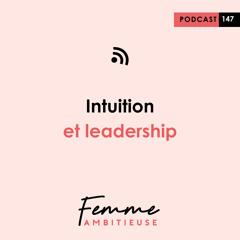 (147) Intuition et leadership