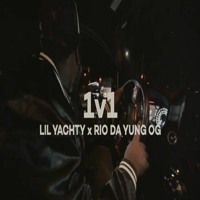 Lil Yachty x Rio Da Yung OG - 1v1