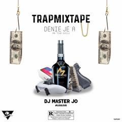DÈNIÉ JÉ A (TRAP) ⛓💉 - DJ MASTER'JO #LOULOUS (EN TCHO EXCLU)💥🔥