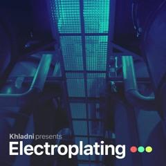 Khladni - Electroplating 142