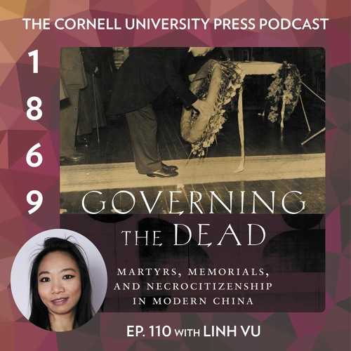 1869, Ep. 110 with Linh Vu, author of Governing the Dead