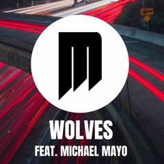 Wolves (feat. MichaelMayo)
