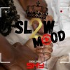 Download Slow Mood 2🥵😍🔞By Dj Shy Mp3