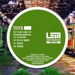 Teffa - Attention EP // LEM003 Showreel // [OUT NOW!]