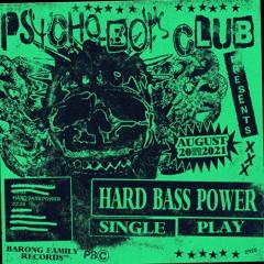 Psycho Boys Club - Hard Bass Power