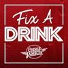 Fix a Drink