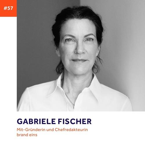 #57 - Gabriele Fischer über Gelassenheit, Zufriedenheit und Neugier